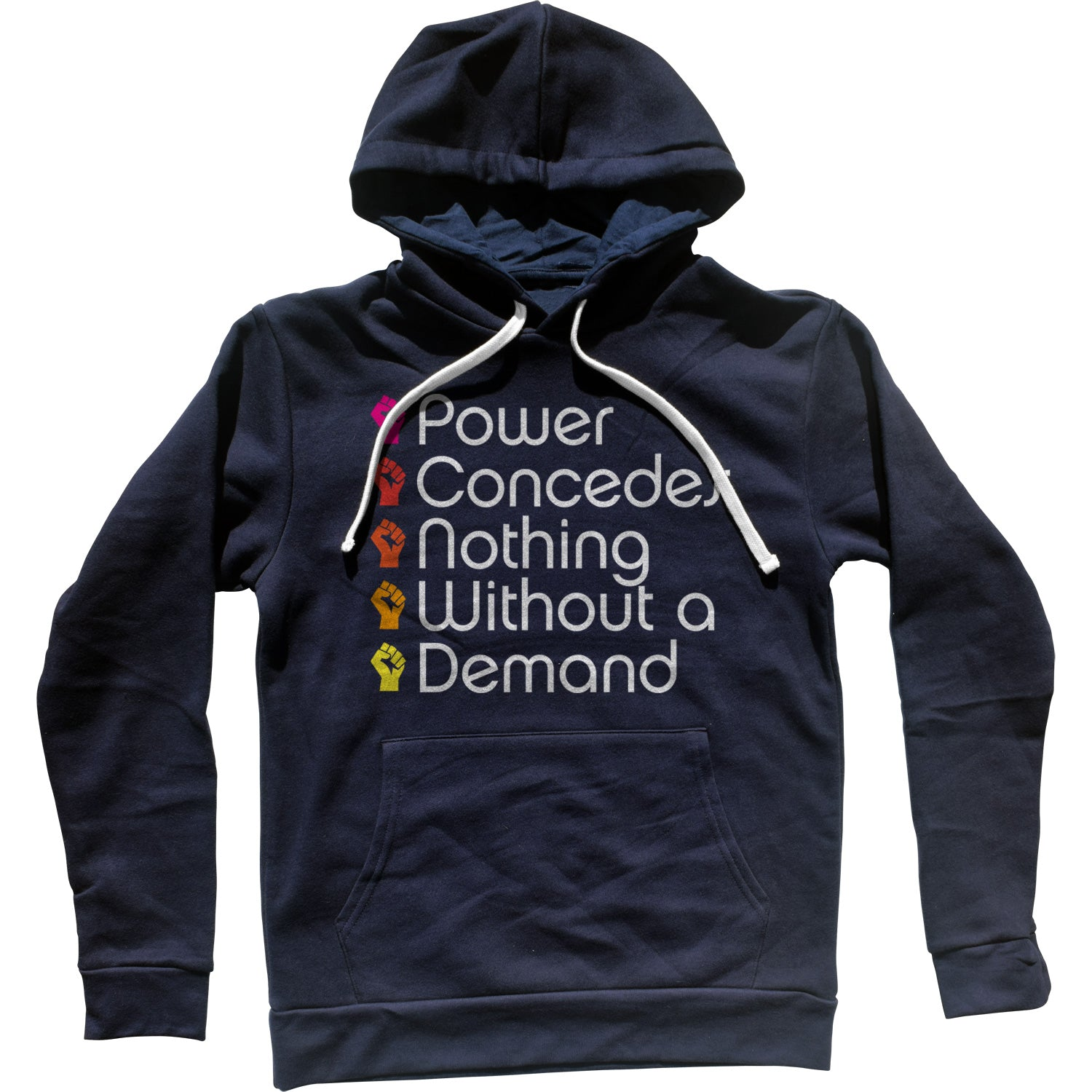 Power Concedes Nothing Without a Demand Unisex Hoodie