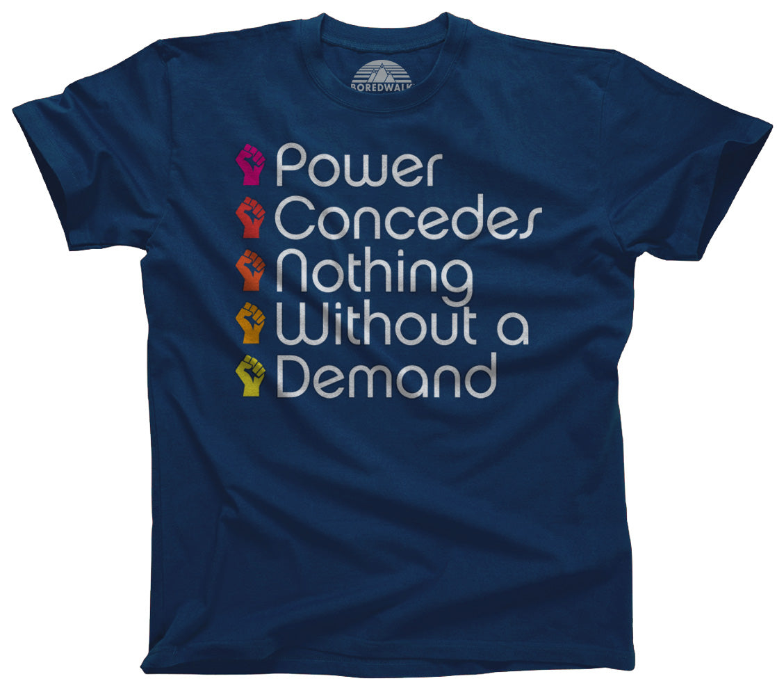 Men's Power Concedes Nothing Without a Demand T-Shirt