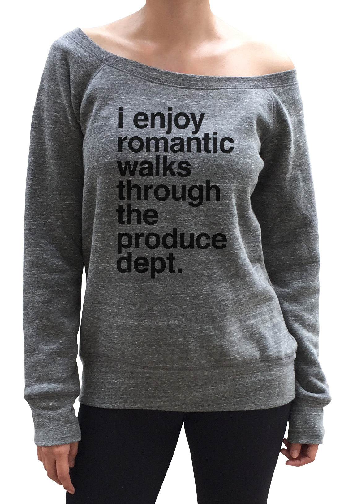 Women's I Enjoy Romantic Walks Through the Produce Department Scoop Neck Fleece - Foodie Vegan Vegetarian