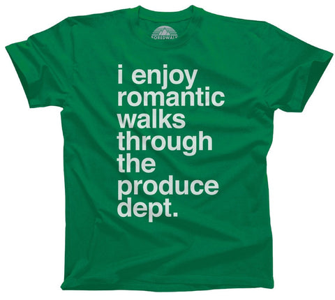Romantic Walks Through The Produce Department Shirt