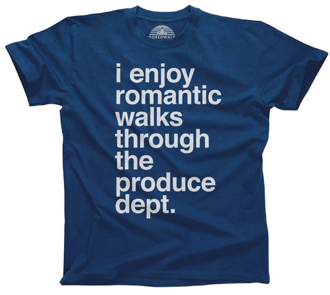 Men's I Enjoy Romantic Walks Through the Produce Department T-Shirt Foodie Vegan Vegetarian