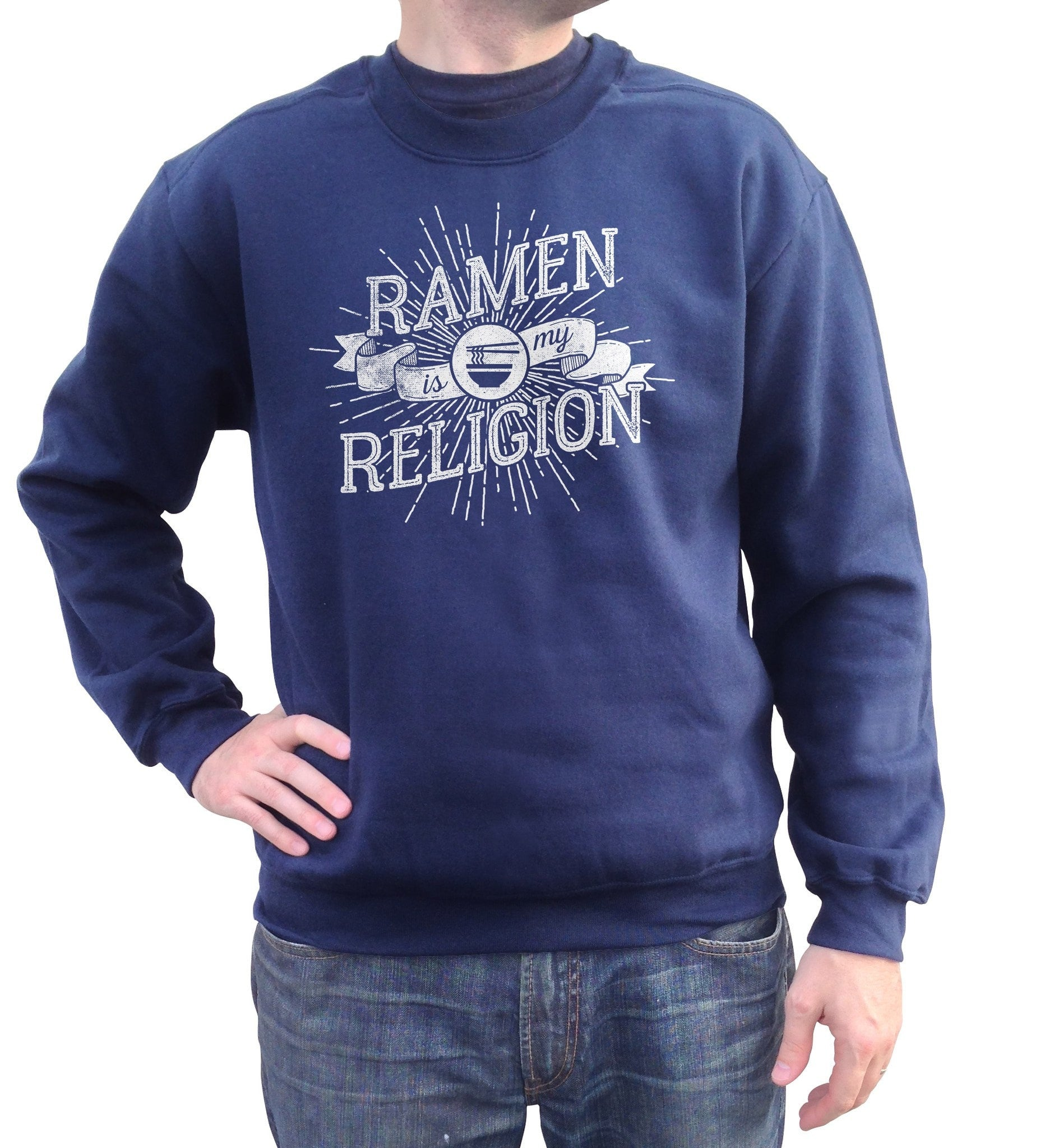 Unisex Ramen is My Religion Sweatshirt Funny Hipster Foodie