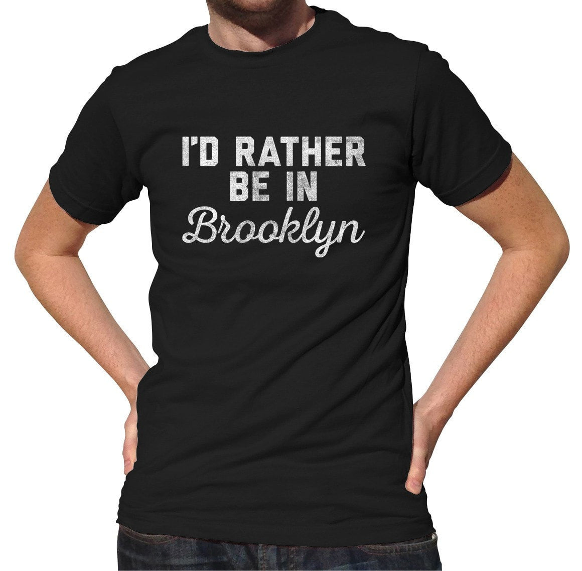 Men's I'd Rather Be in Brooklyn T-Shirt