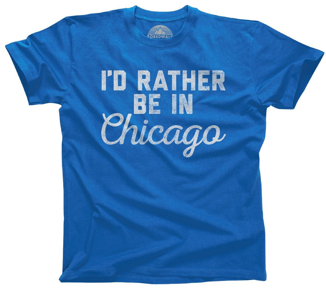 Men's I'd Rather Be in Chicago T-Shirt