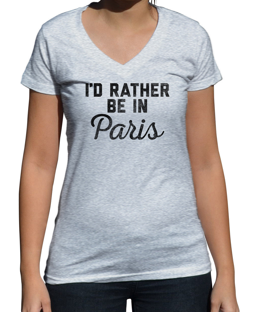 Women's I'd Rather Be in Paris Vneck T-Shirt