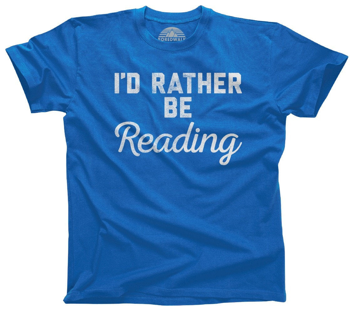 Men's I'd Rather Be Reading T-Shirt