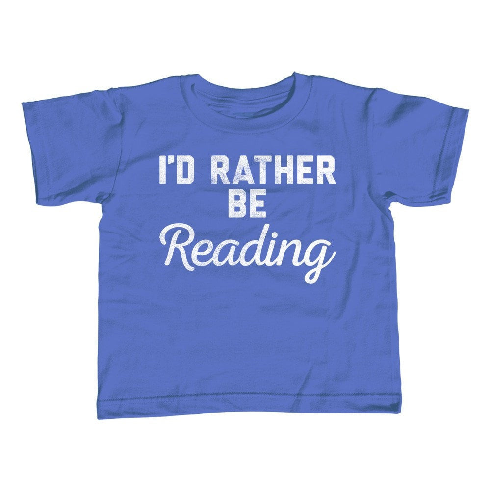 Girl's I'd Rather Be Reading T-Shirt - Unisex Fit