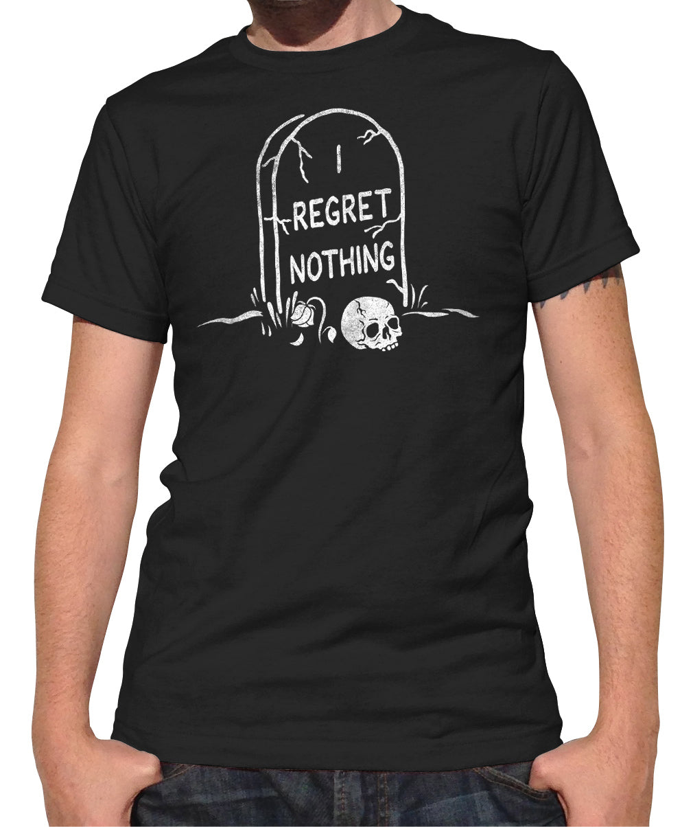 Men's I Regret Nothing T-Shirt