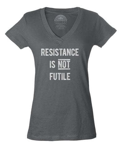 Women's Resistance is Not Futile Vneck T-Shirt - Anti Trump Shirt