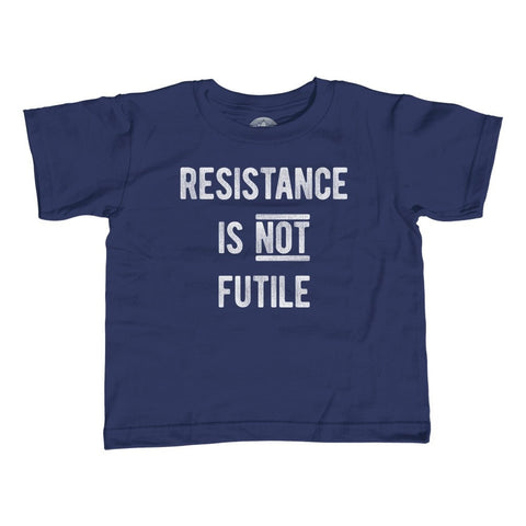 Boy's Resistance is Not Futile T-Shirt Anti Trump Shirt
