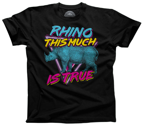 Men's Rhino This Much is True Rhinoceros T-Shirt - Rhino Shirt