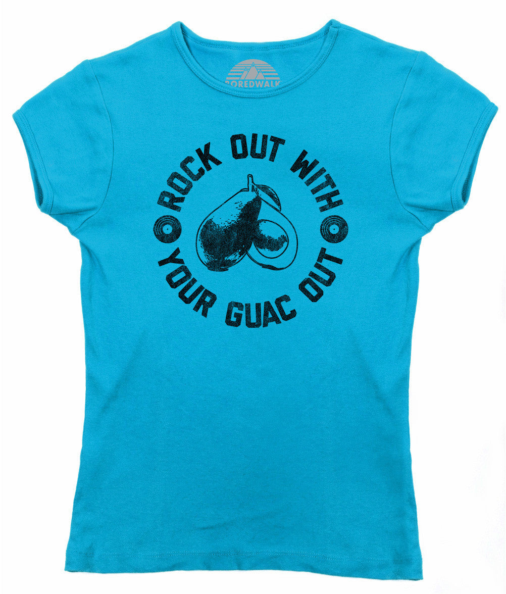 Women's Rock Out With Your Guac Out Guacamole T-Shirt