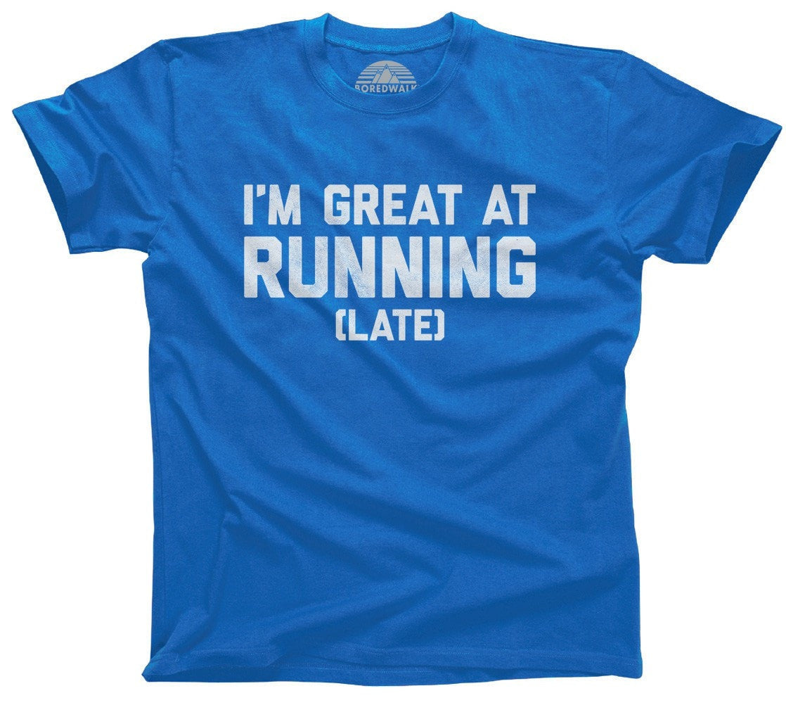 Men's I'm Great At Running Late T-Shirt