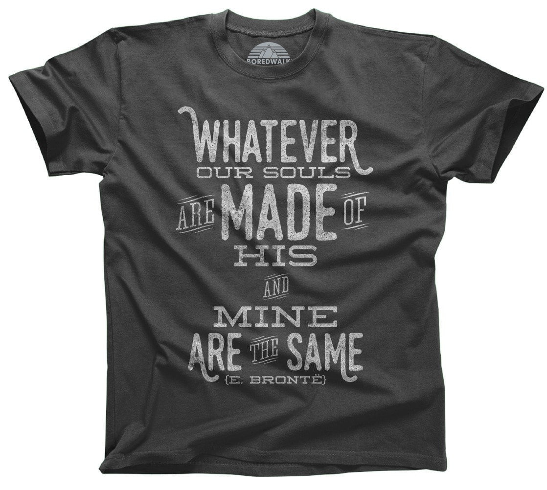 Men's Whatever Our Souls are Made of, His and Mine are the Same T-Shirt