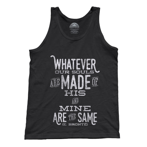 Unisex Whatever Our Souls are Made of, His and Mine are the Same Tank Top