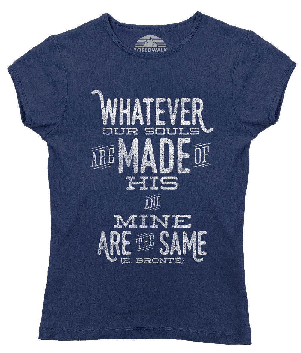 Women's Whatever Our Souls are Made of, His and Mine are the Same T-Shirt