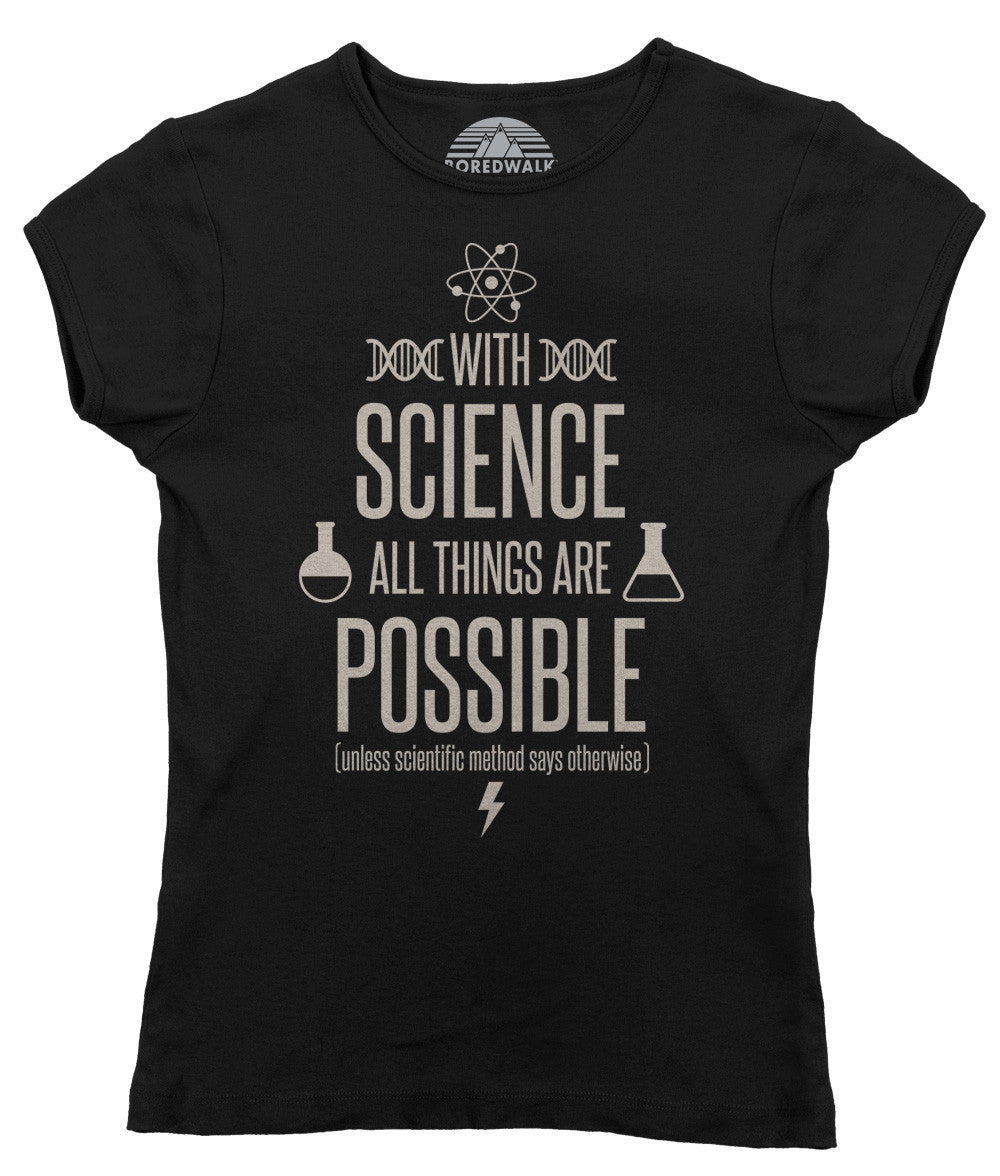 Women's With Science All Things Are Possible T-Shirt