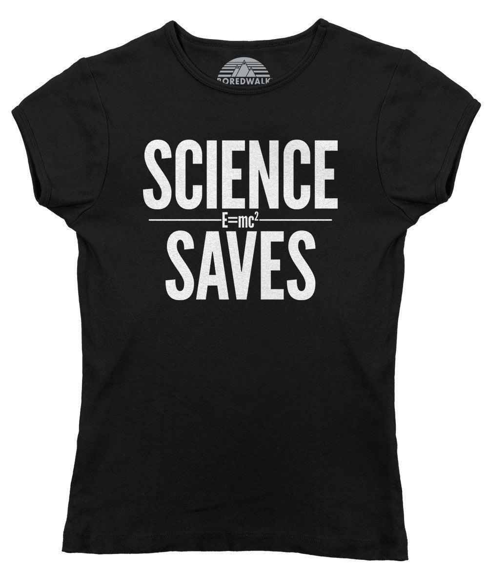 Women's Science Saves T-Shirt