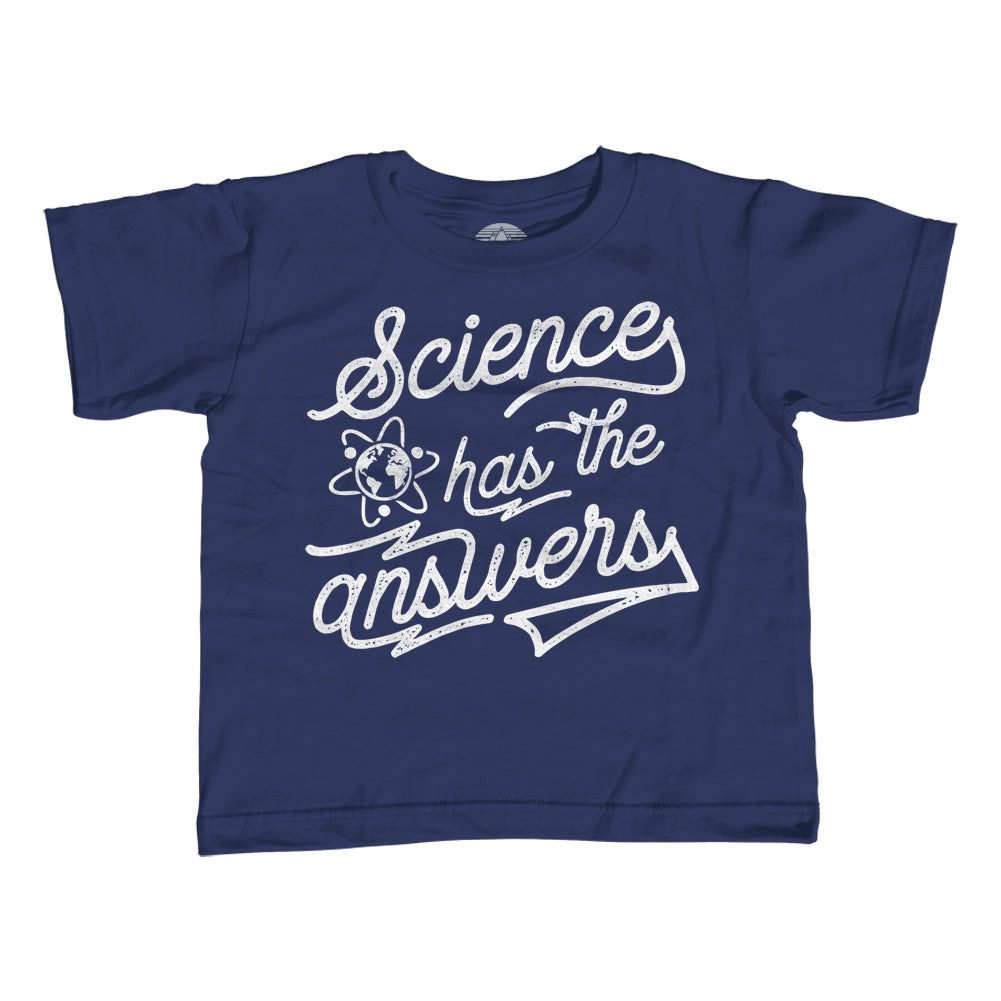 Girl's Science Has the Answers T-Shirt - Unisex Fit