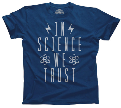 Men's In Science We Trust T-Shirt