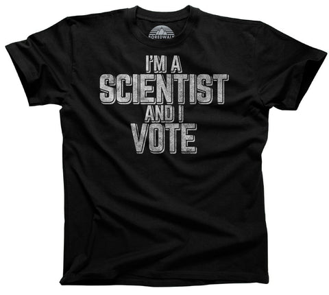 Men's I'm a Scientist and I Vote T-Shirt Science TShirt