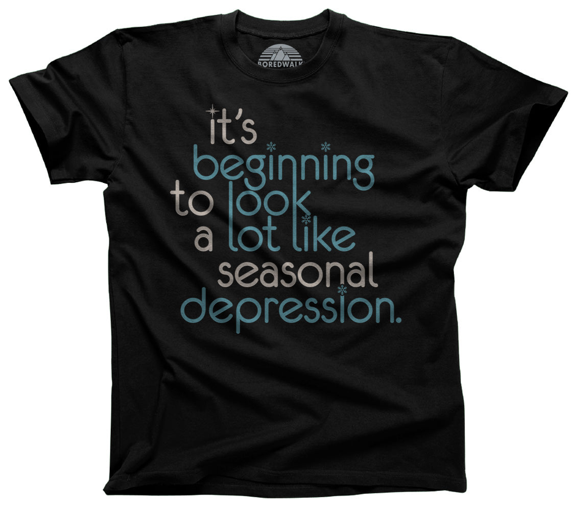 Men's It's Beginning To Look A Lot Like Seasonal Depression T-Shirt