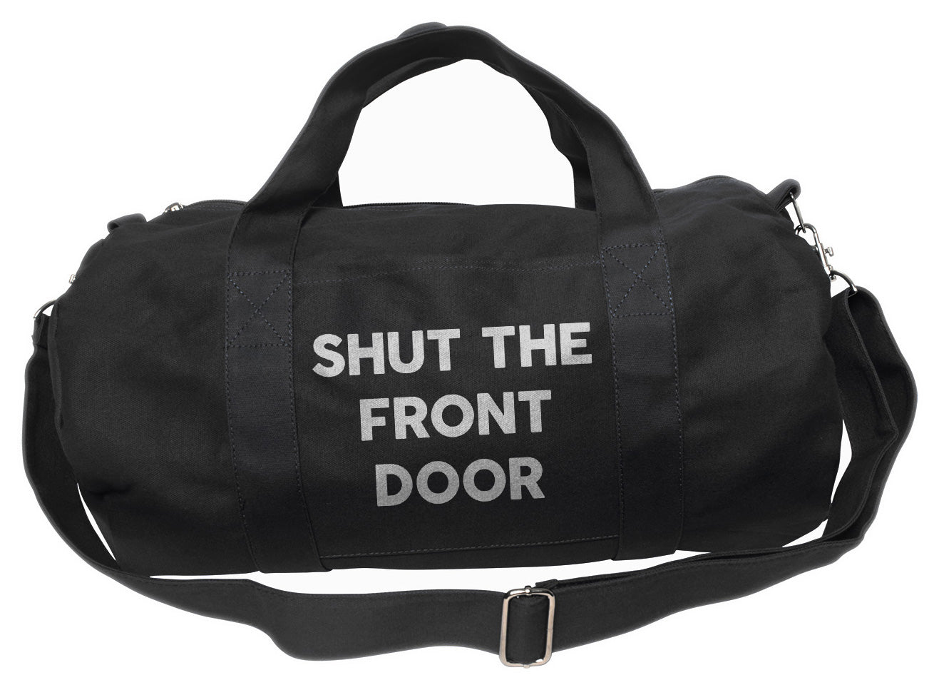 Shut The Front Door Duffel Bag