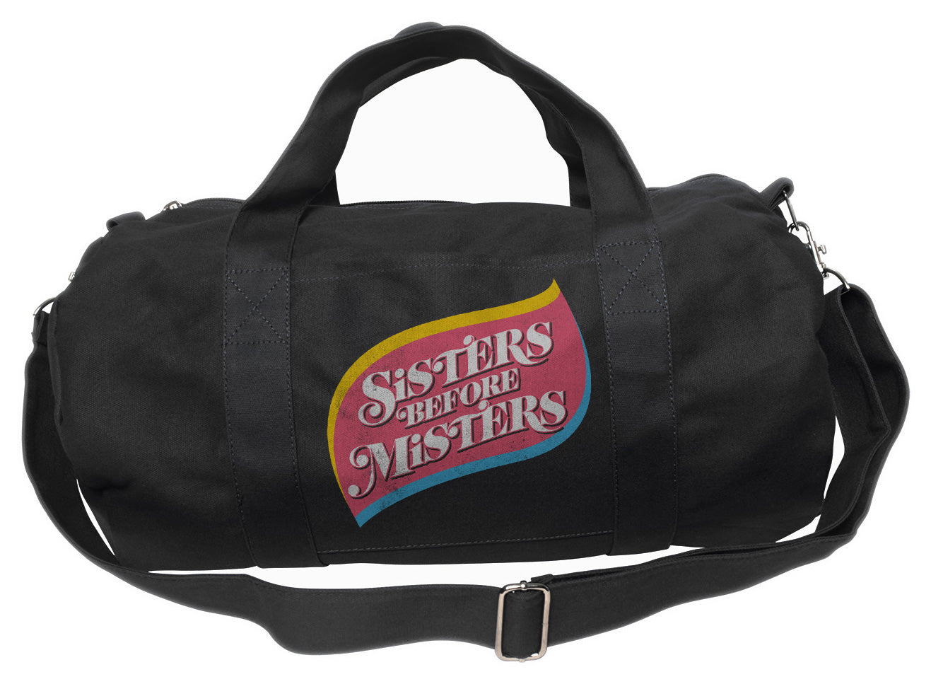 Sisters Before Misters Duffel Bag