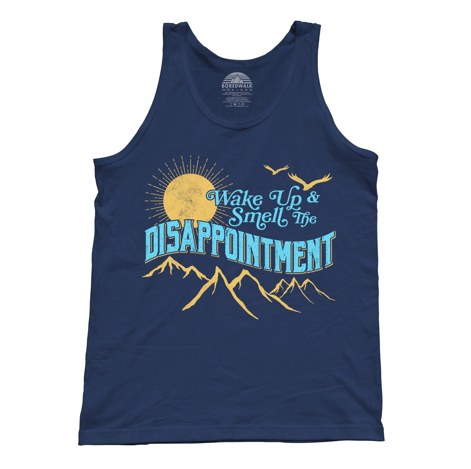 Unisex Wake Up And Smell The Disappointment Tank Top
