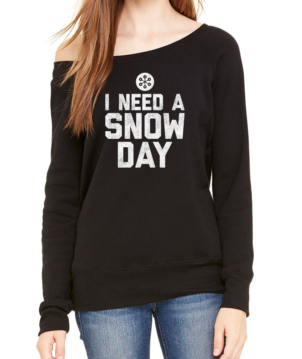 Women's I Need a Snow Day Scoop Neck Fleece - Juniors Fit