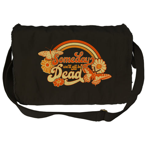 Someday We'll All Be Dead Messenger Bag
