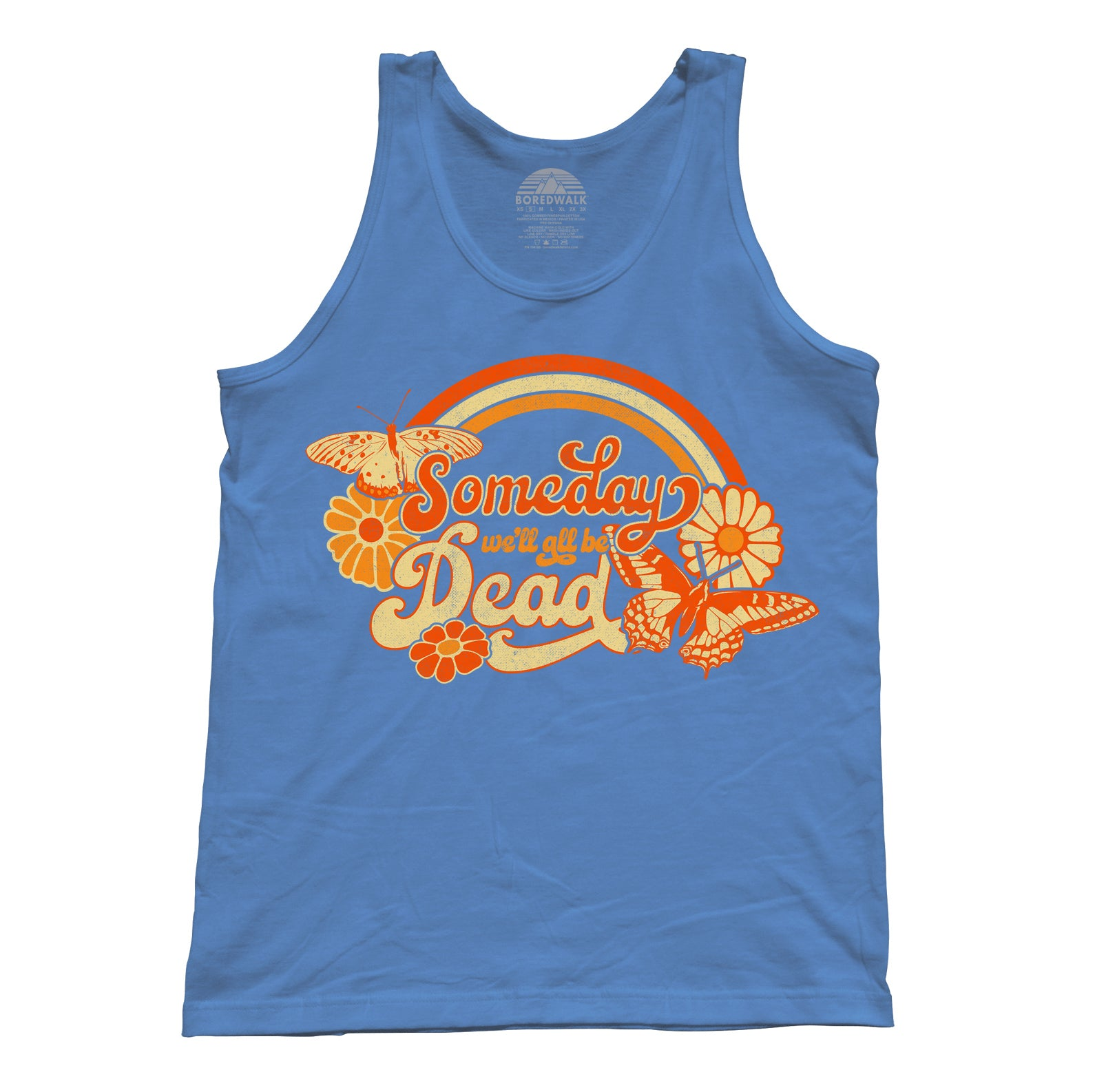 Unisex Someday We'll All Be Dead Tank Top