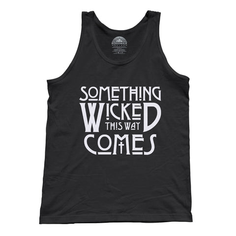 Unisex Something Wicked This Way Comes Tank Top