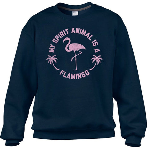 Unisex My Spirit Animal is a Flamingo Sweatshirt