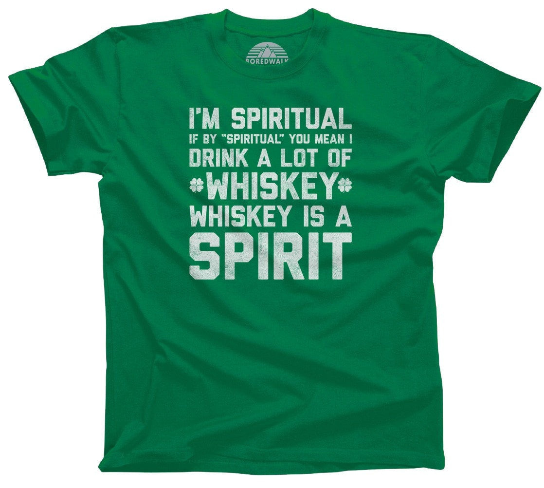 Men's I'm Spiritual I Drink Whiskey T-Shirt