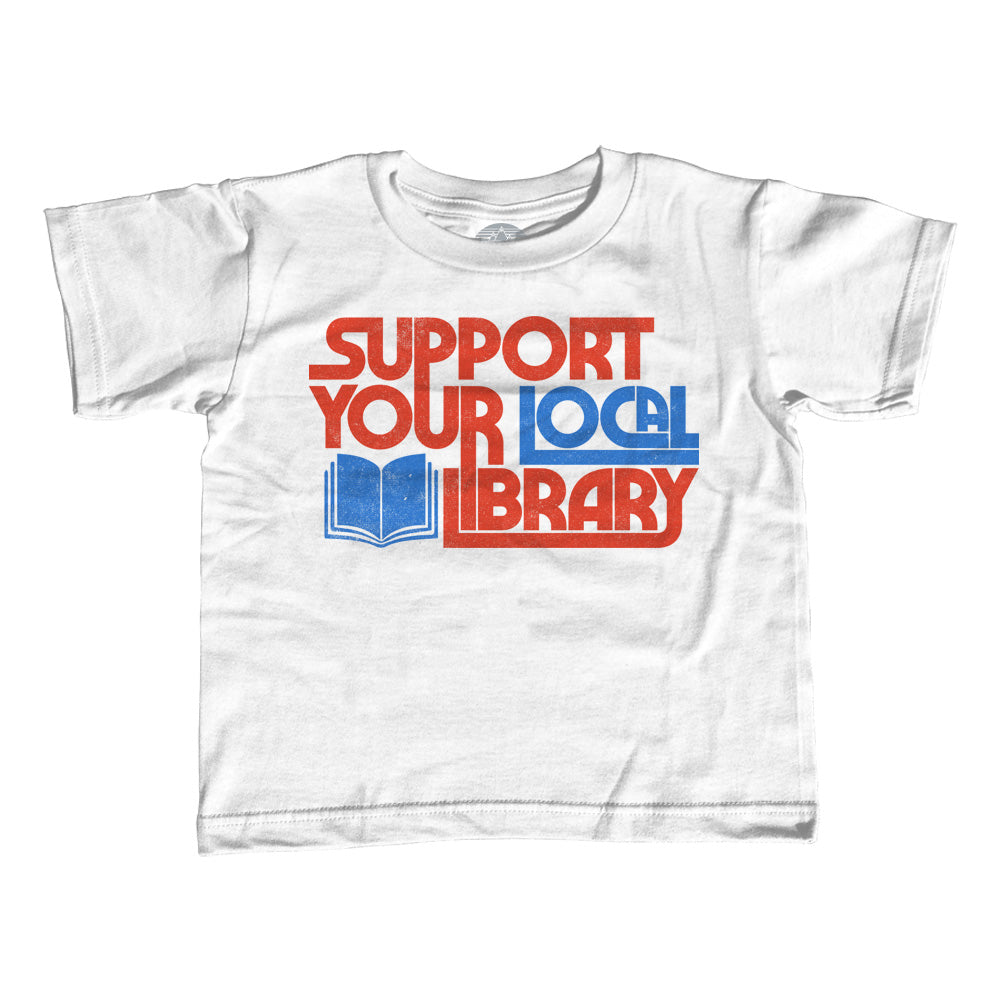 Girl's Support Your Local Library T-Shirt - Unisex Fit