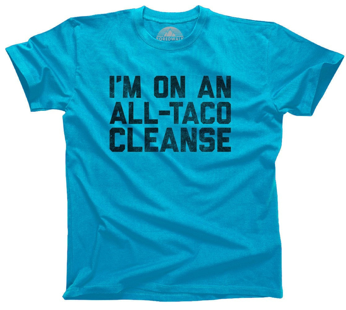 Men's I'm On An All Taco Cleanse T-Shirt