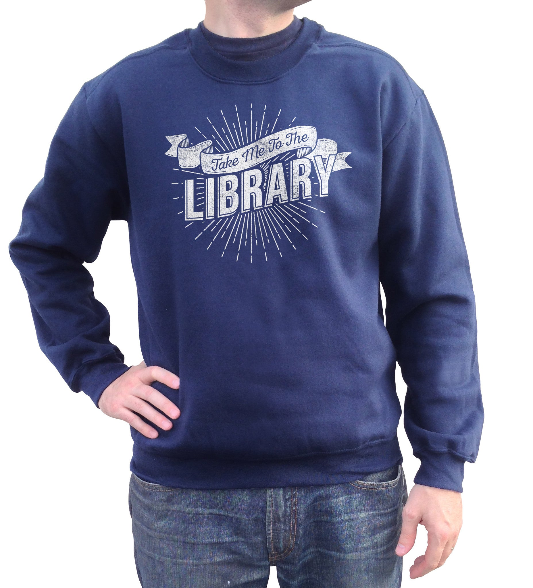 Unisex Take Me To The Library Sweatshirt