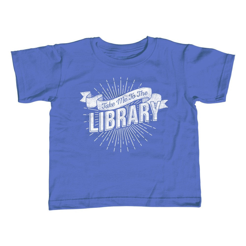 Girl's Take Me To The Library T-Shirt - Unisex Fit