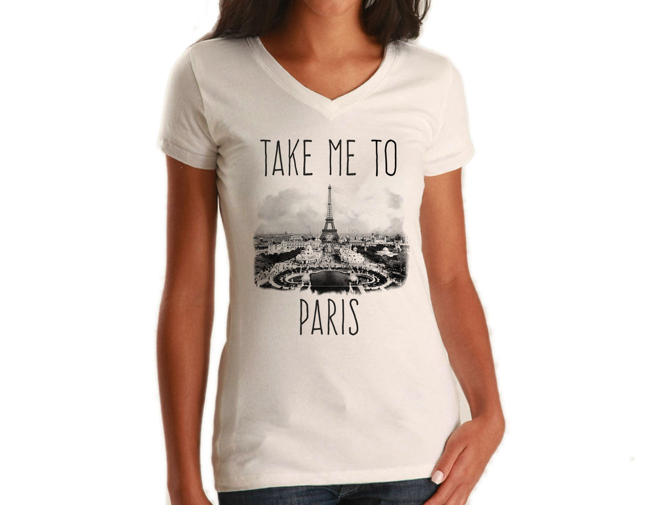 Women's Take me to Paris Vneck T-Shirt France Travel