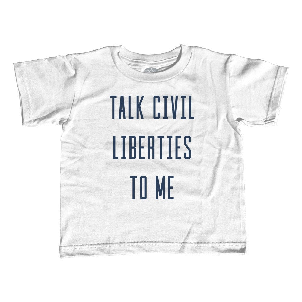 Girl's Talk Civil Liberties to Me T-Shirt - Unisex Fit - Anti Trump Shirt