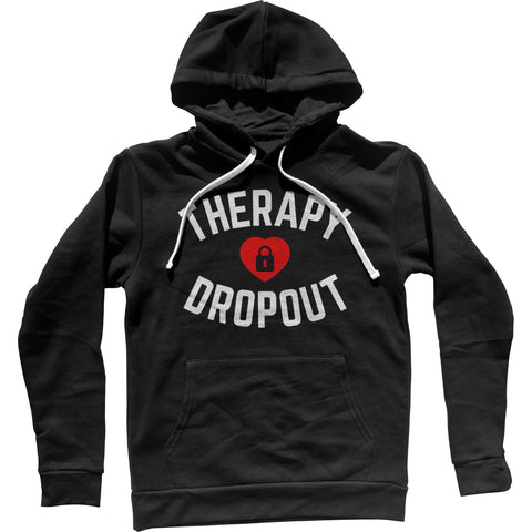 Therapy Dropout Unisex Hoodie