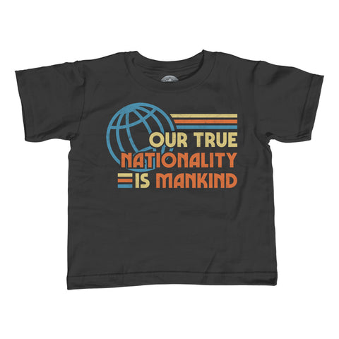 Boy's Our True Nationality is Mankind T-Shirt