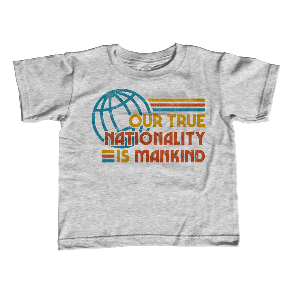 Girl's Our True Nationality is Mankind T-Shirt - Unisex Fit