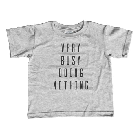 Boy's Very Busy Doing Nothing T-Shirt