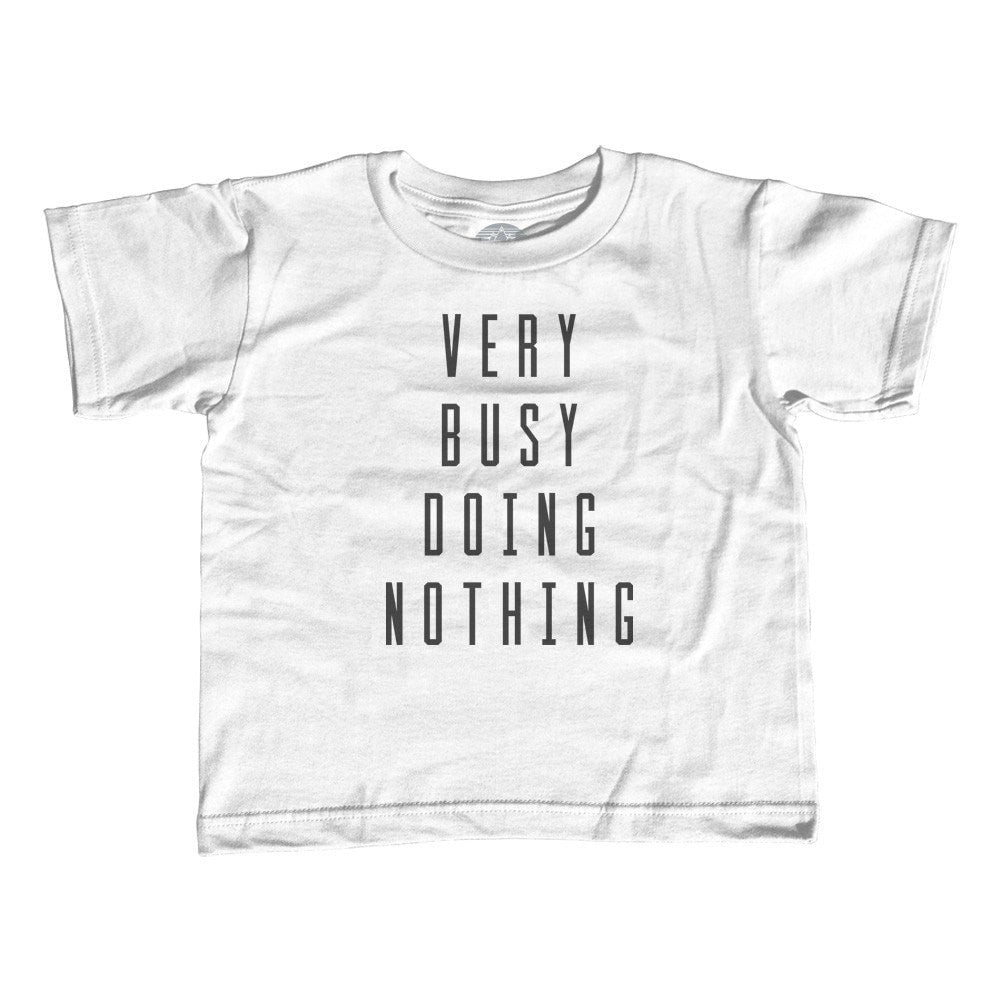 Girl's Very Busy Doing Nothing T-Shirt - Unisex Fit