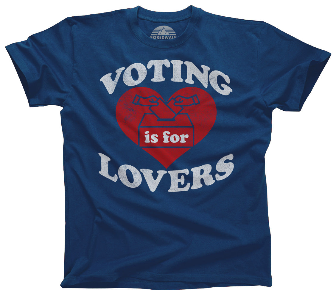 Men's Voting Is For Lovers T-Shirt