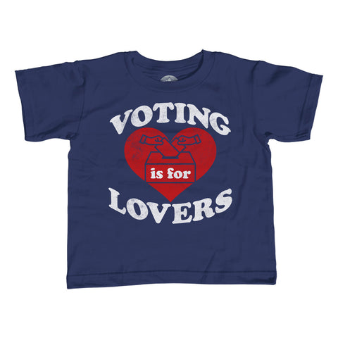 Boy's Voting Is For Lovers T-Shirt
