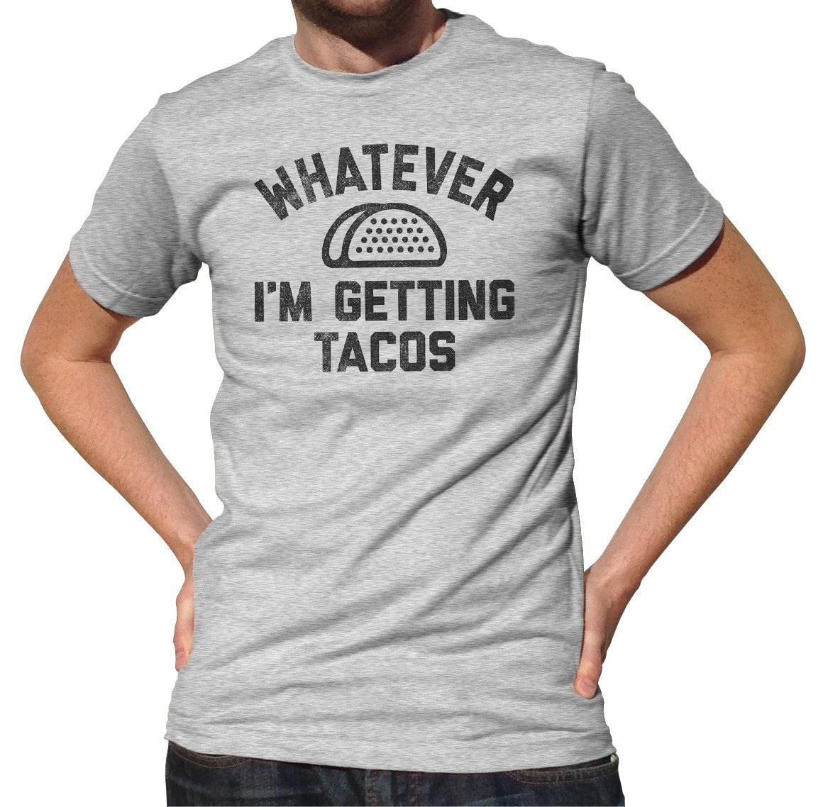 Men's Whatever I'm Getting Tacos T-Shirt
