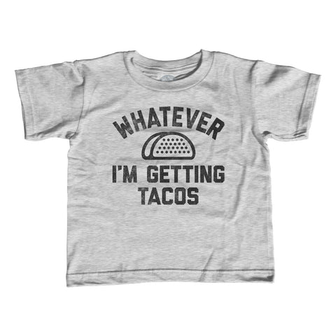 Girl's Whatever I'm Getting Tacos T-Shirt - Unisex Fit